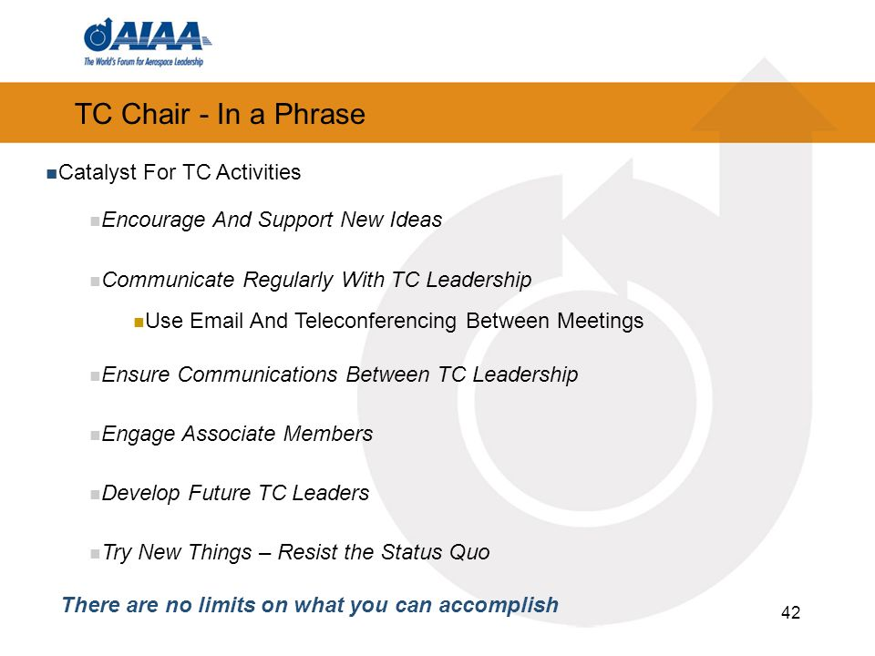 TC Chair - In a Phrase Catalyst For TC Activities