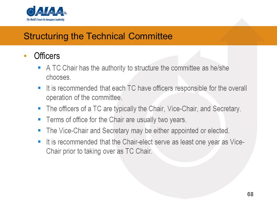 Structuring the Technical Committee