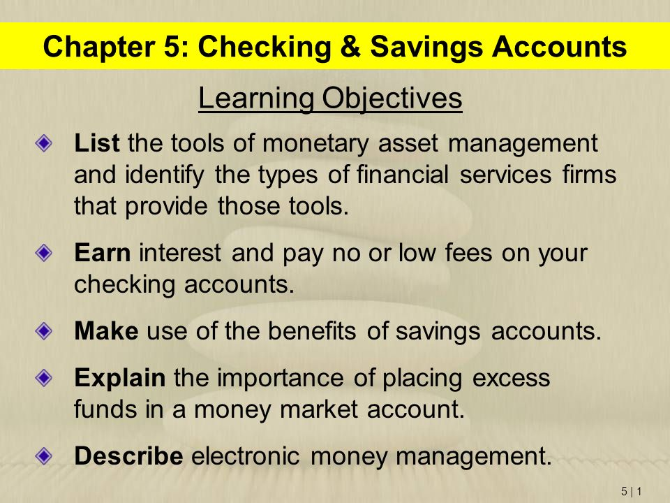 Chapter 5: Checking & Savings Accounts