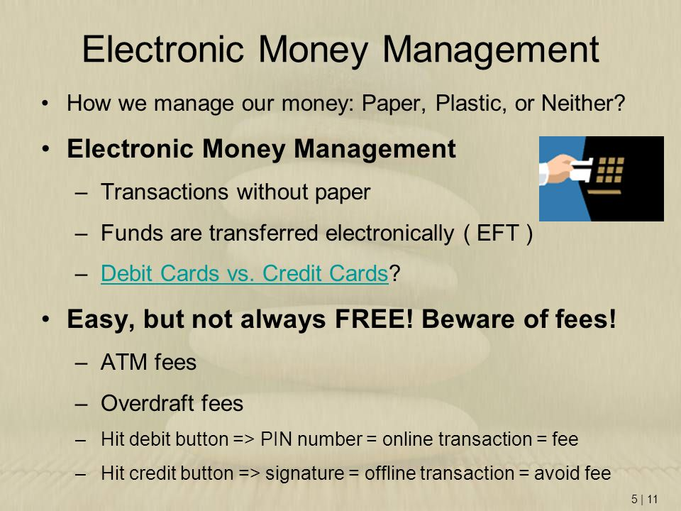 Electronic Money Management