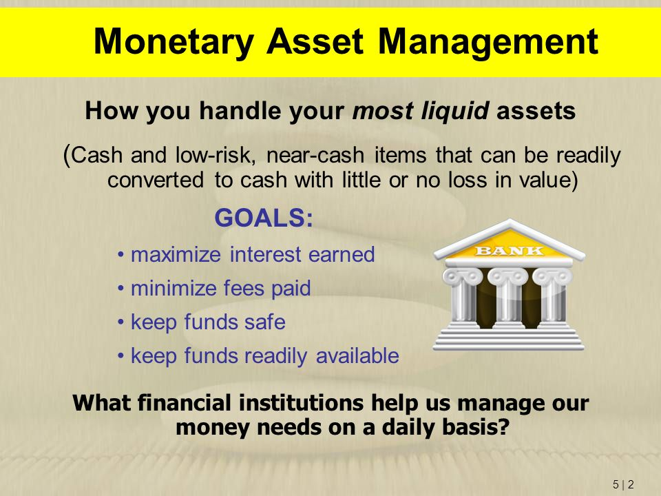 Monetary Asset Management