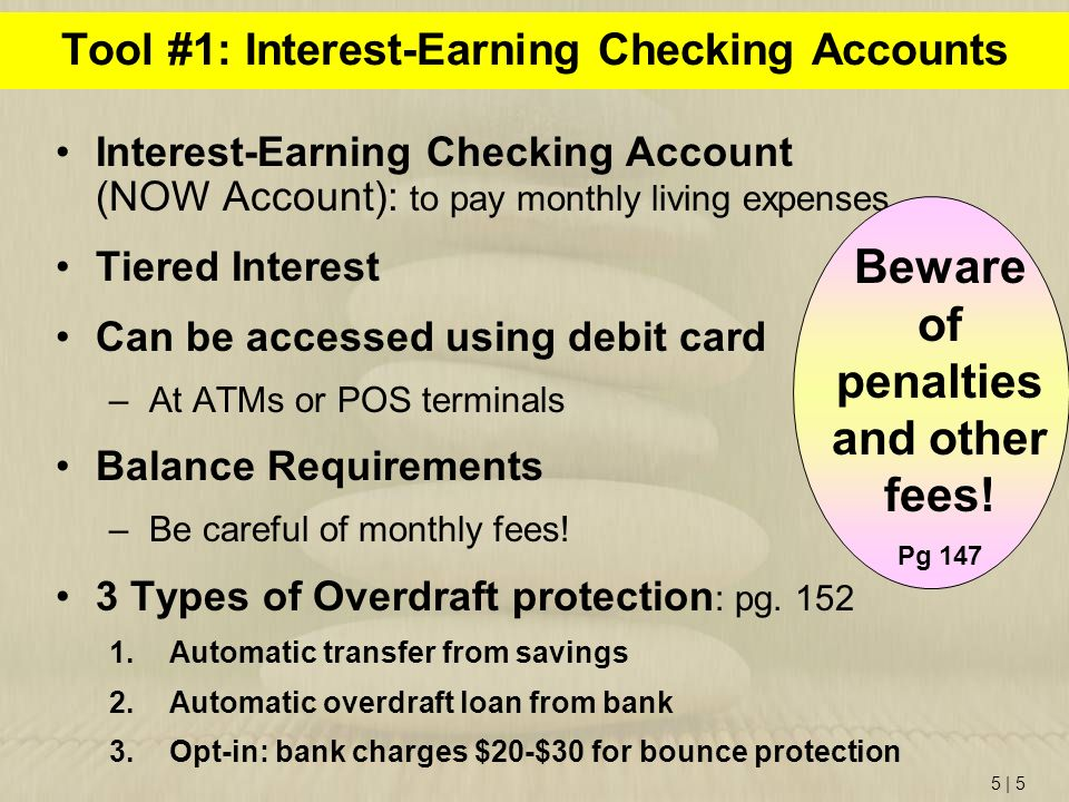 Tool #1: Interest-Earning Checking Accounts