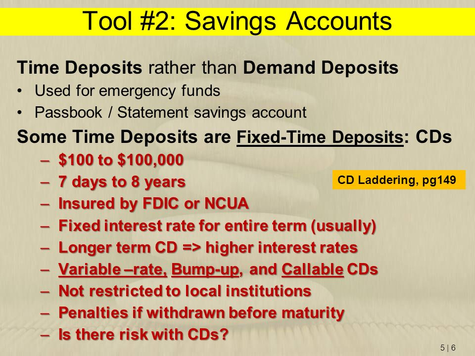 Tool #2: Savings Accounts