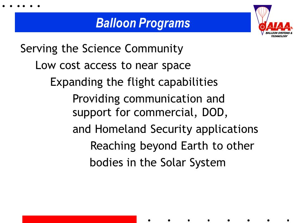 Balloon Programs Serving the Science Community