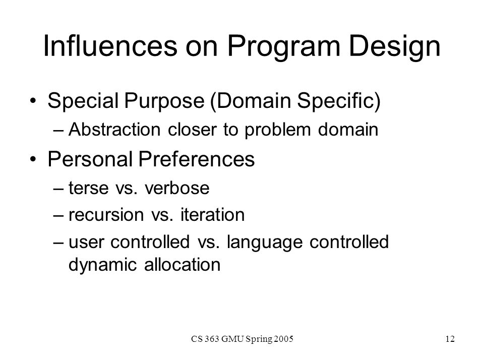 Influences on Program Design