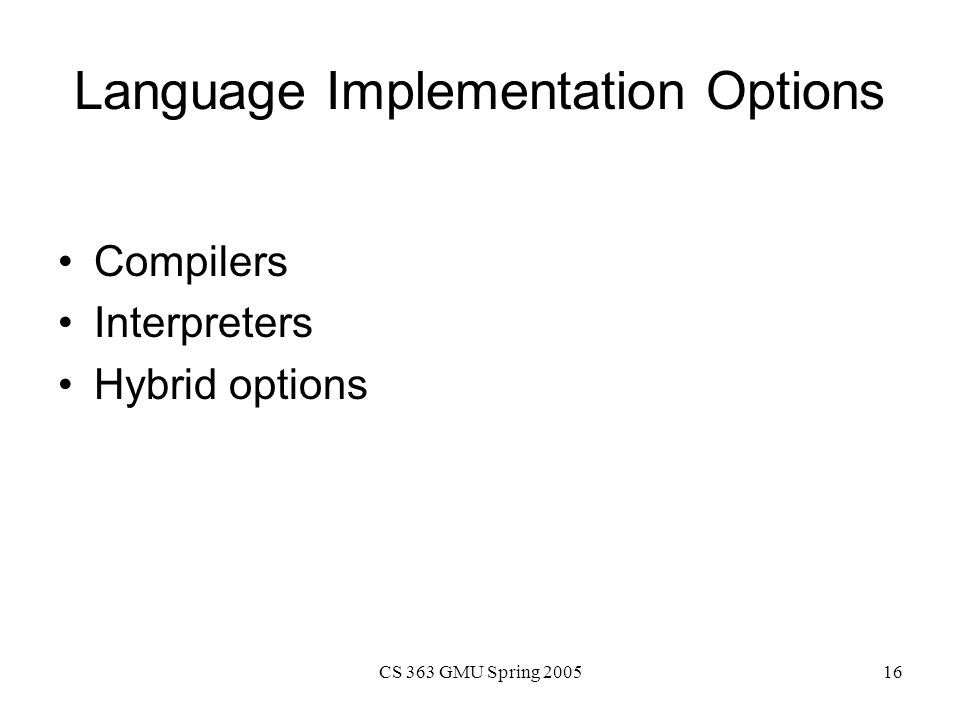 Language Implementation Options