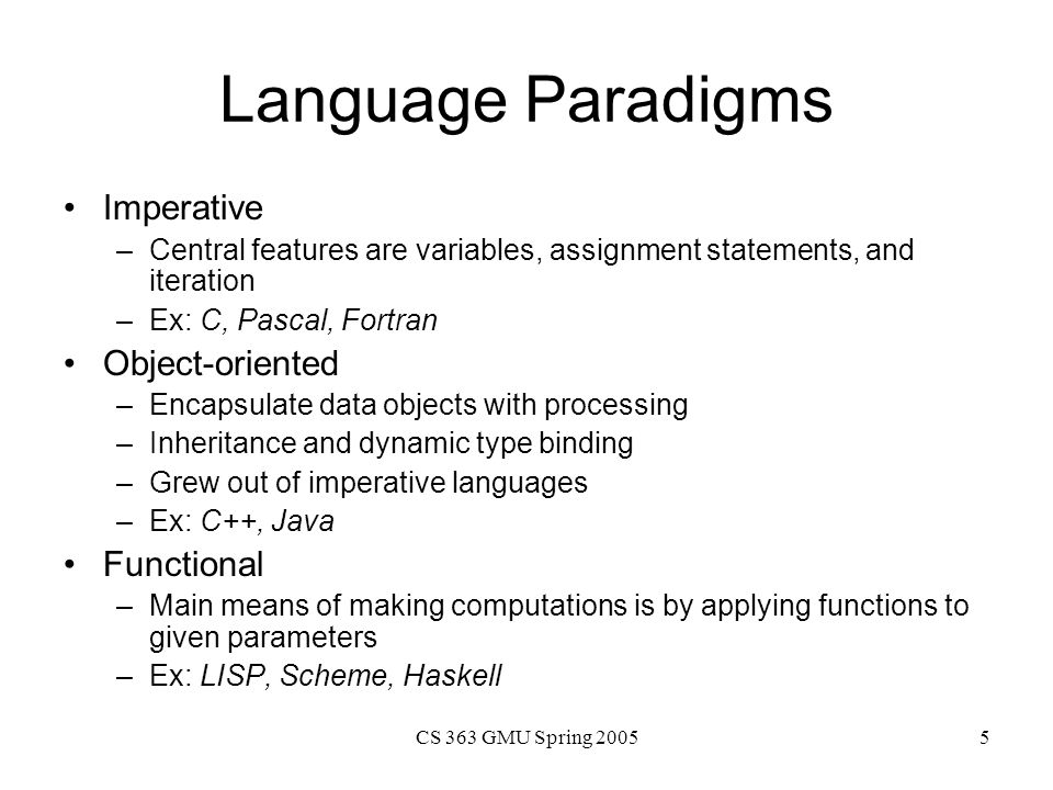 Language Paradigms Imperative Object-oriented Functional