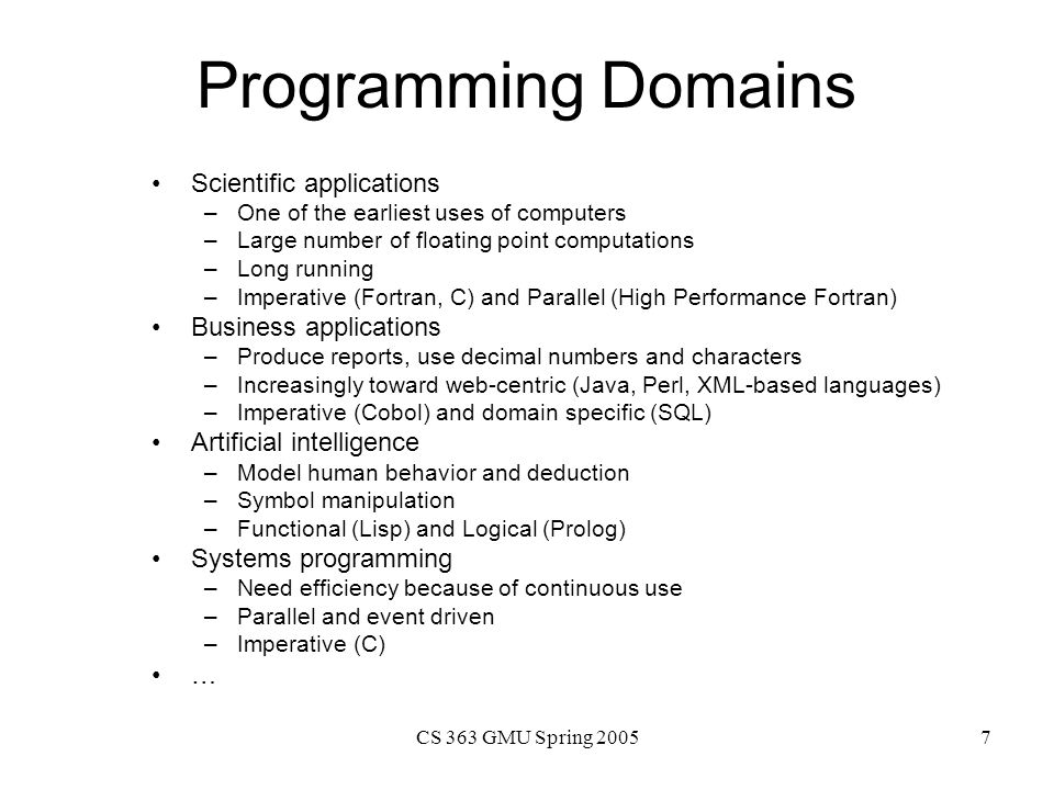 Programming Domains Scientific applications Business applications