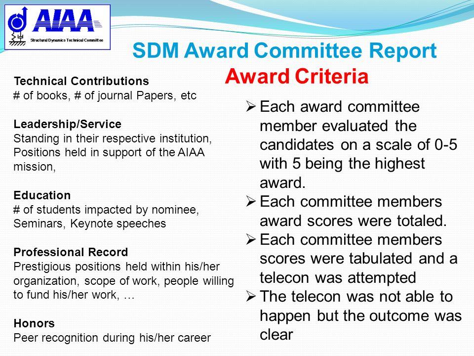 SDM Award Committee Report Award Criteria