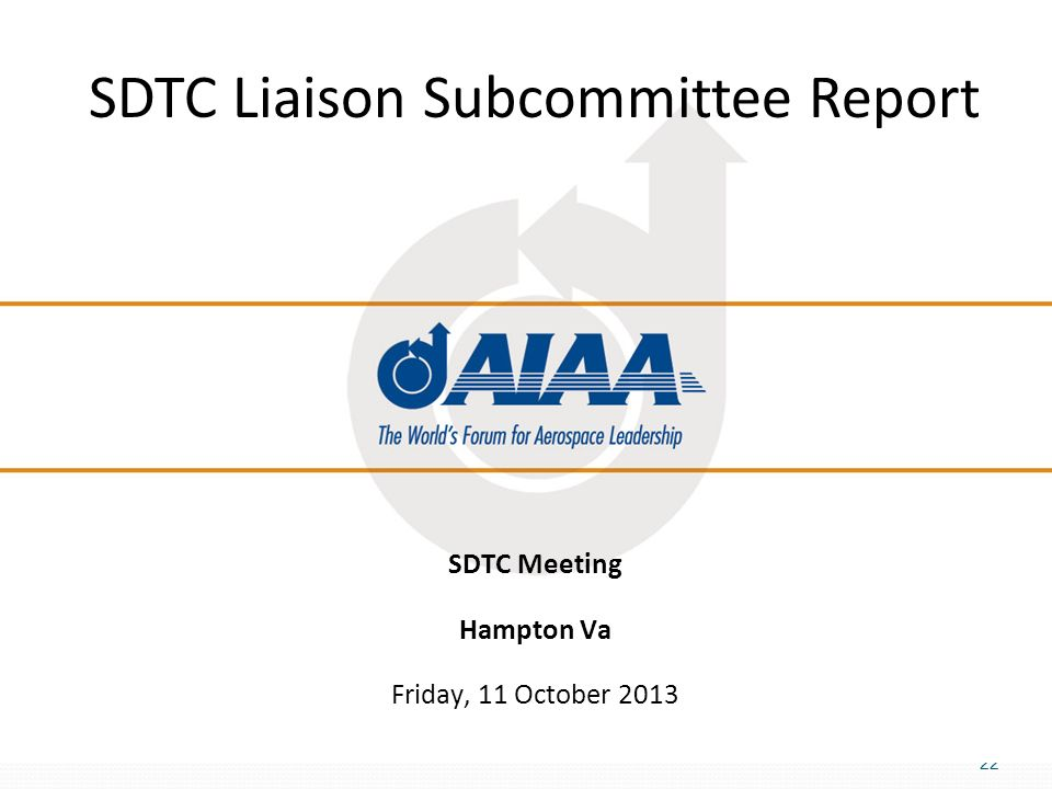 SDTC Liaison Subcommittee Report