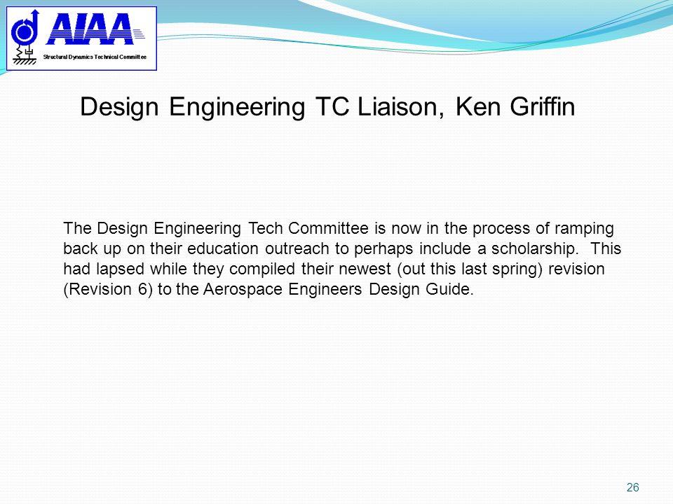 Design Engineering TC Liaison, Ken Griffin