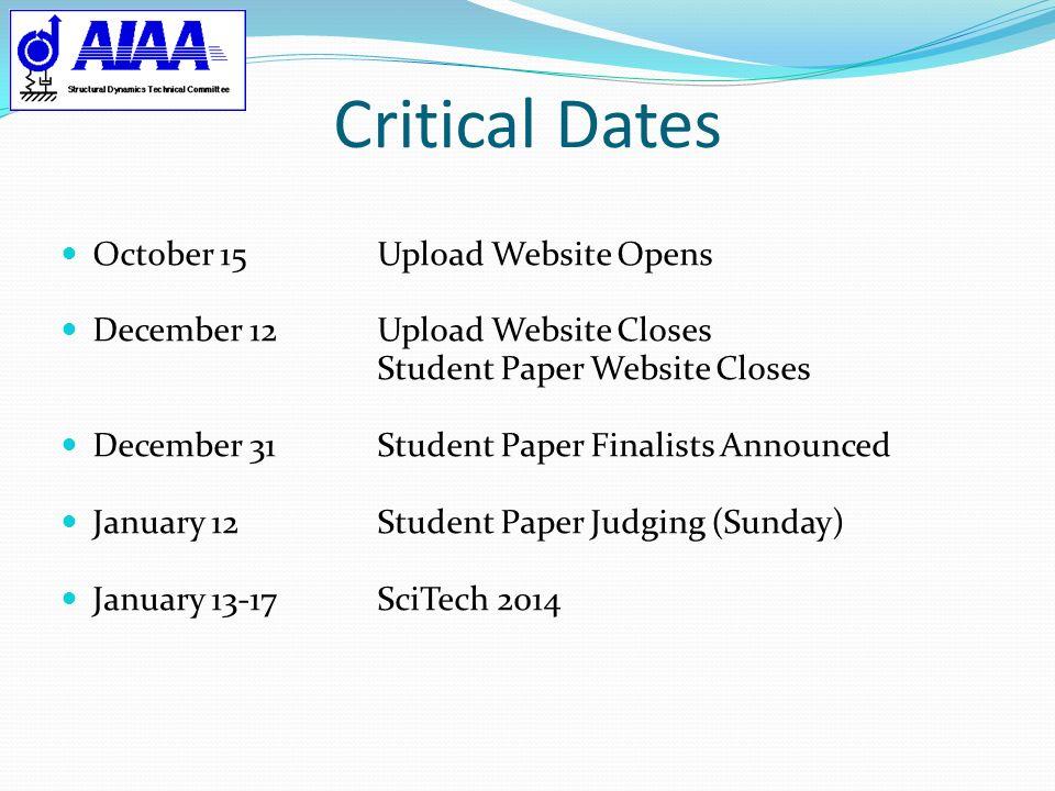 Critical Dates October 15 Upload Website Opens