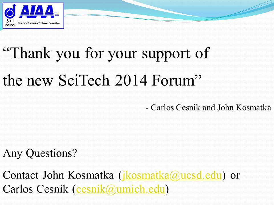 Thank you for your support of the new SciTech 2014 Forum