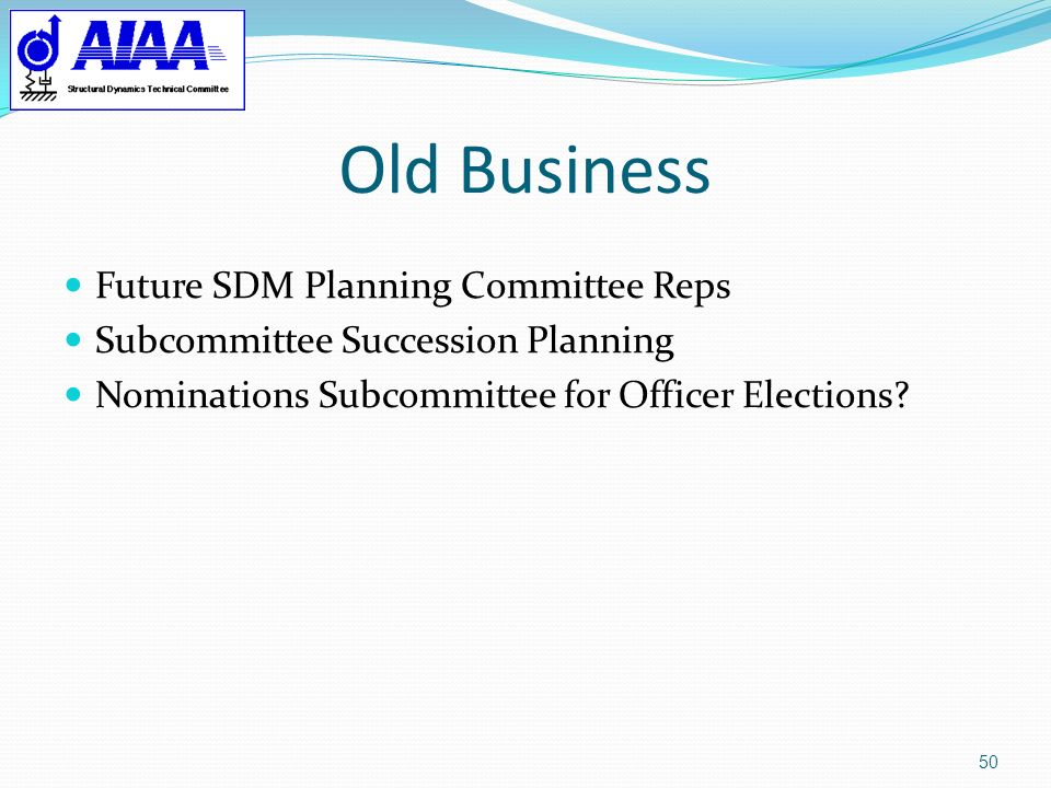 Old Business Future SDM Planning Committee Reps