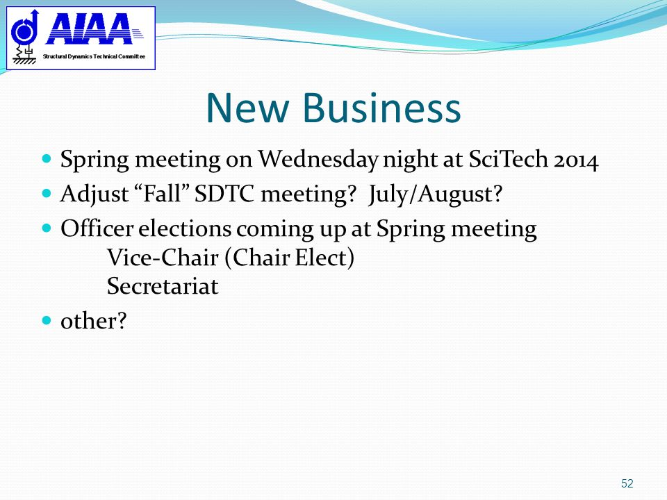 New Business Spring meeting on Wednesday night at SciTech 2014