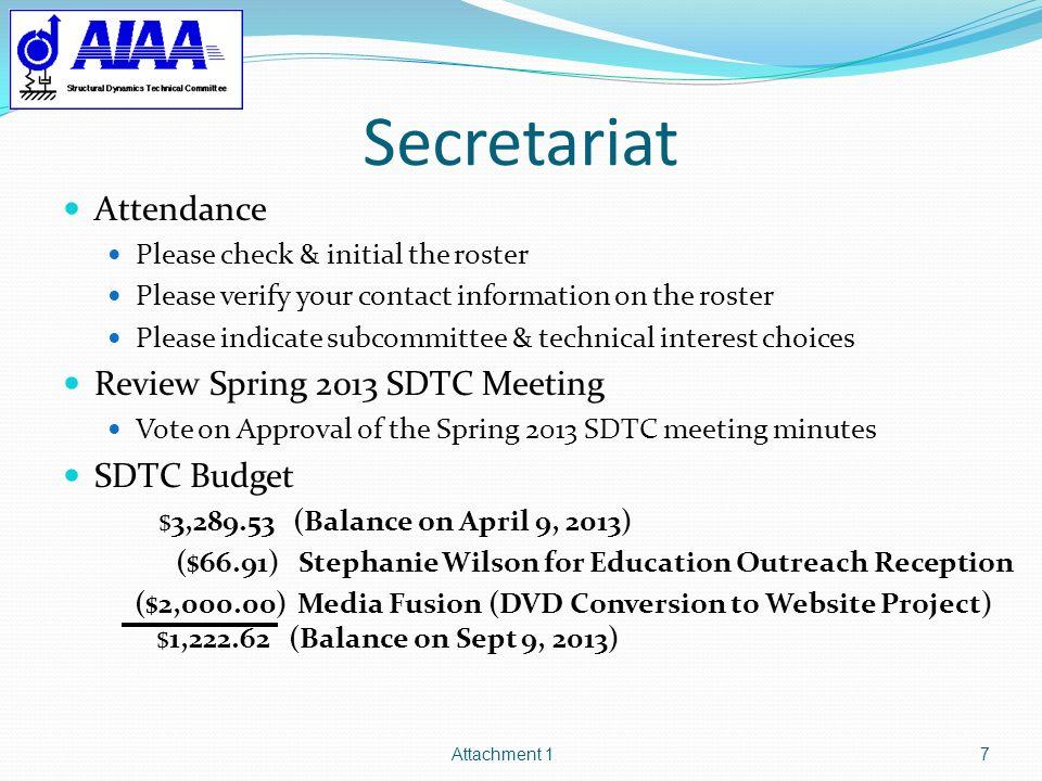Secretariat Attendance Review Spring 2013 SDTC Meeting SDTC Budget