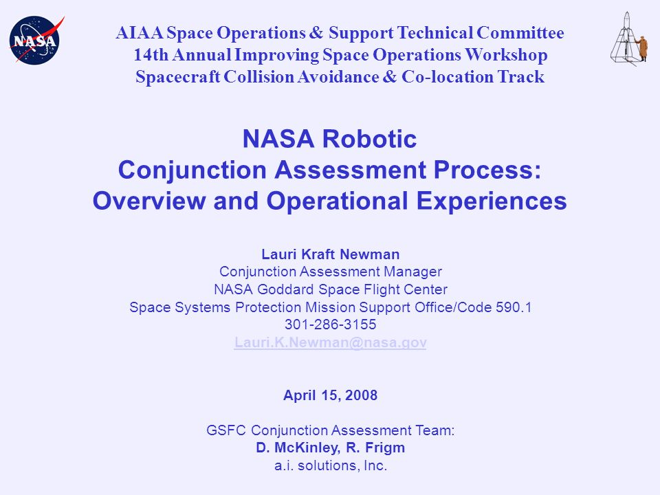 AIAA Space Operations & Support Technical Committee 14th Annual Improving Space Operations Workshop