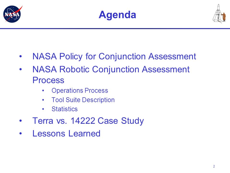 Agenda NASA Policy for Conjunction Assessment