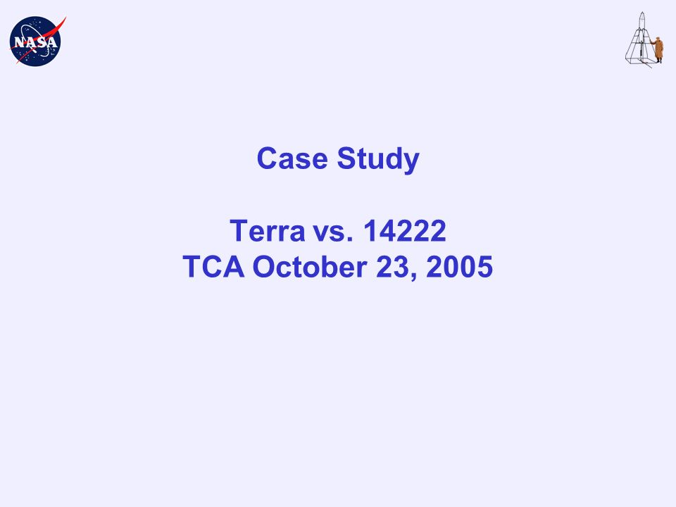 Case Study Terra vs. 14222 TCA October 23, 2005