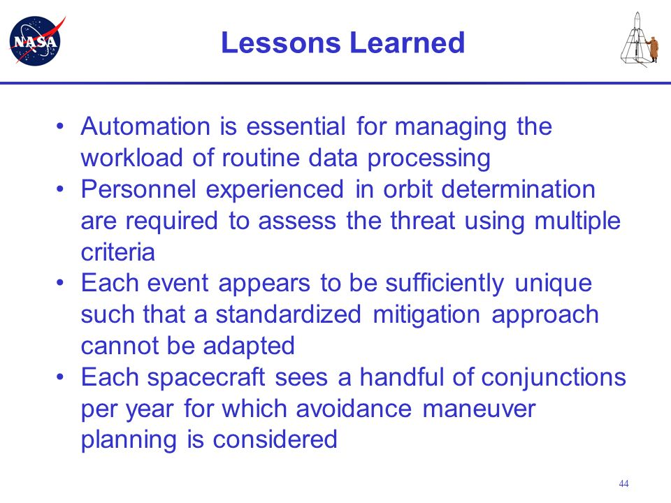 Lessons Learned Automation is essential for managing the workload of routine data processing.