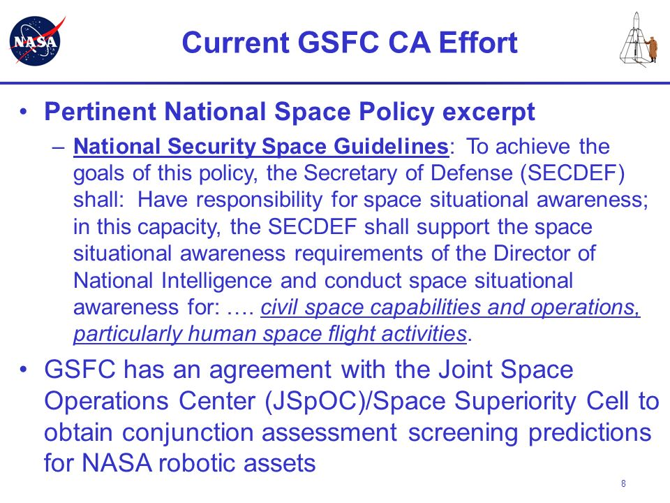 Current GSFC CA Effort Pertinent National Space Policy excerpt