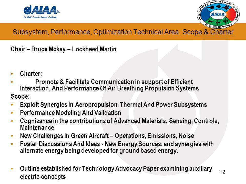 Subsystem, Performance, Optimization Technical Area Scope & Charter