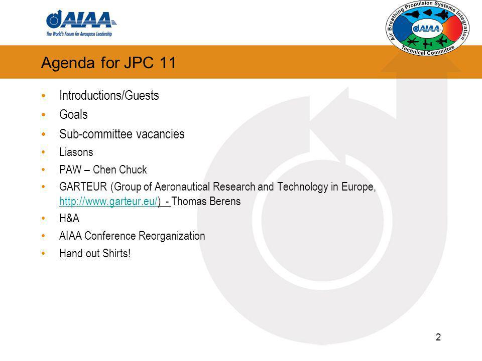 Agenda for JPC 11 Introductions/Guests Goals Sub-committee vacancies