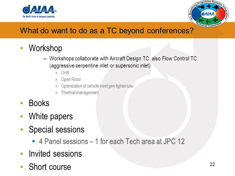 What do want to do as a TC beyond conferences