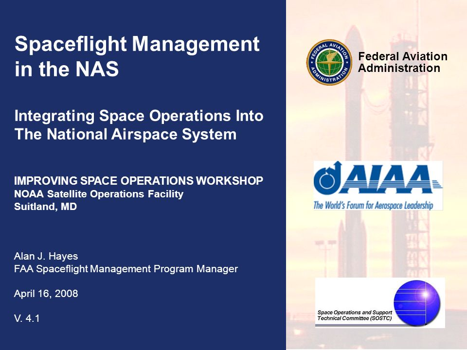 Spaceflight Management in the NAS
