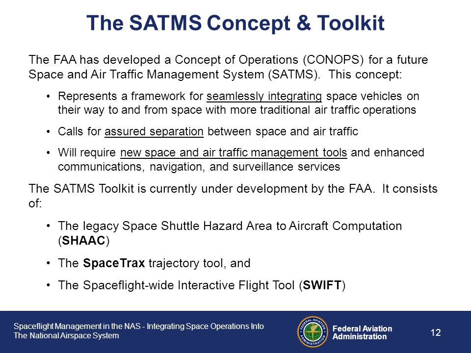 The SATMS Concept & Toolkit