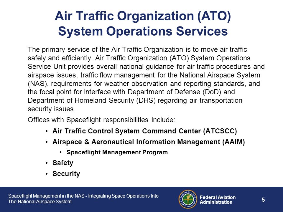 Air Traffic Organization (ATO) System Operations Services