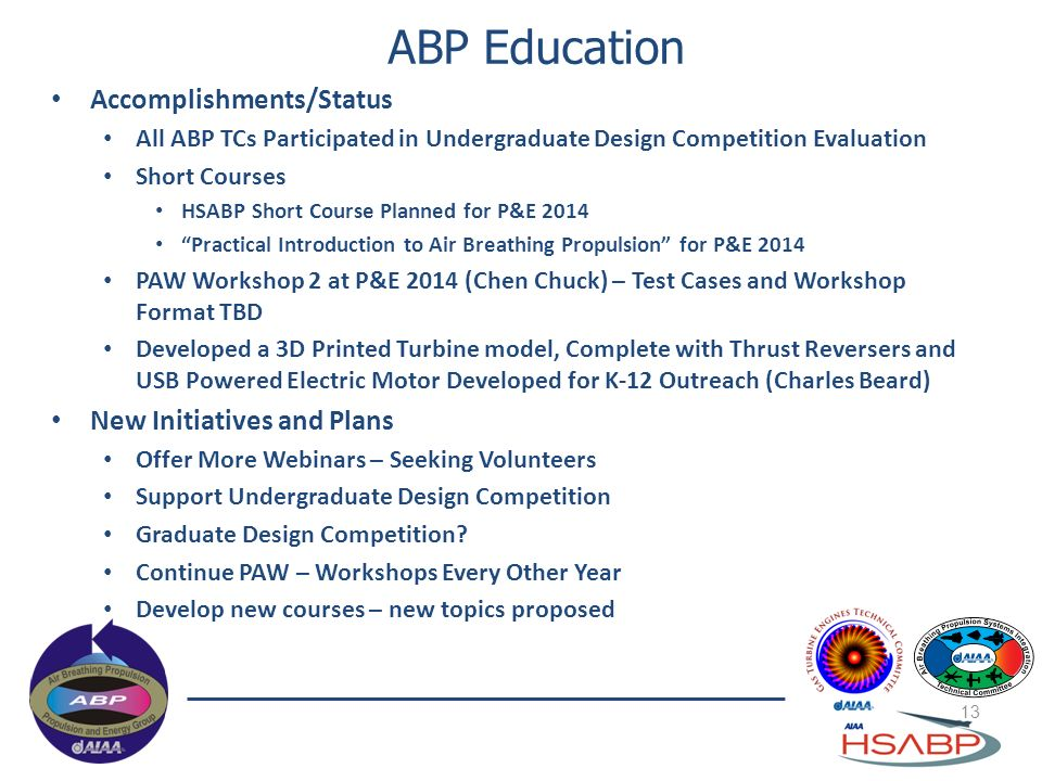 ABP Education Accomplishments/Status New Initiatives and Plans