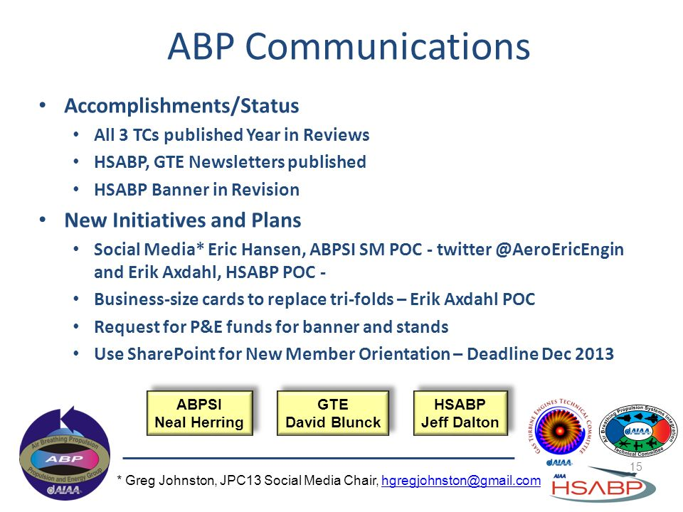 ABP Communications Accomplishments/Status New Initiatives and Plans