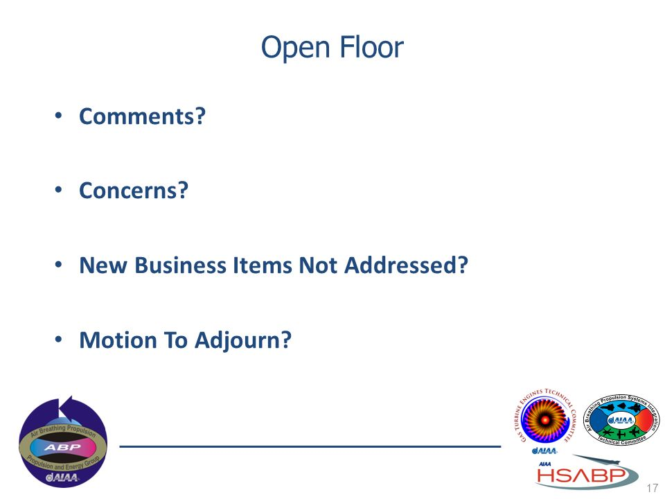 Open Floor Comments Concerns New Business Items Not Addressed