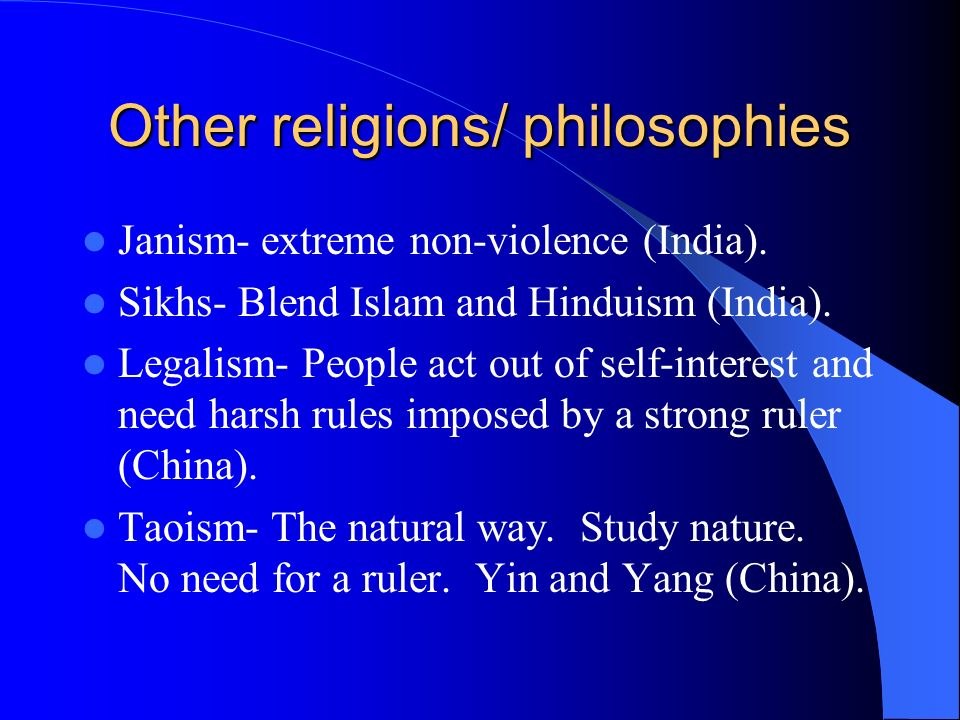 Other religions/ philosophies
