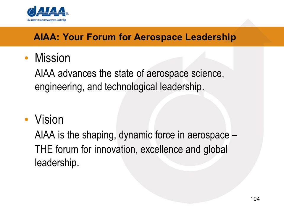 AIAA: Your Forum for Aerospace Leadership