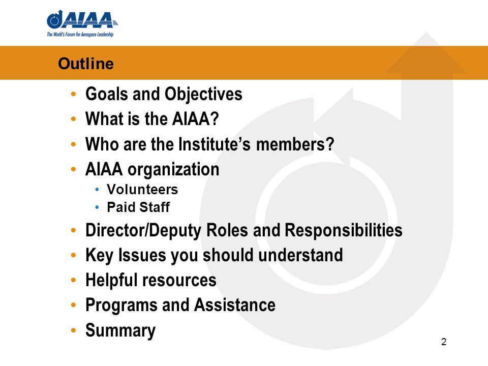 Who are the Institute's members AIAA organization