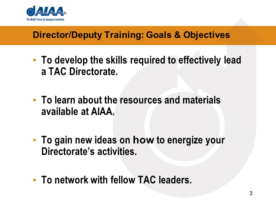 Director/Deputy Training: Goals & Objectives