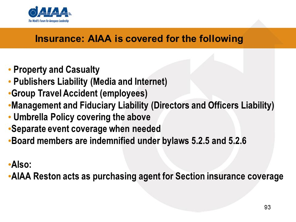 Insurance: AIAA is covered for the following