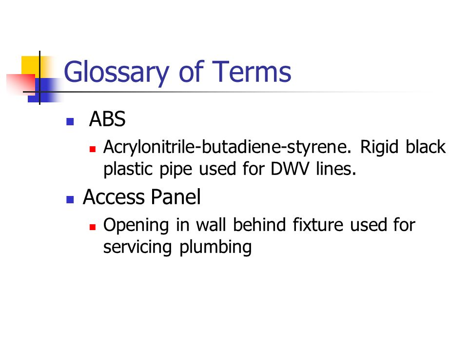 Glossary of Terms ABS Access Panel