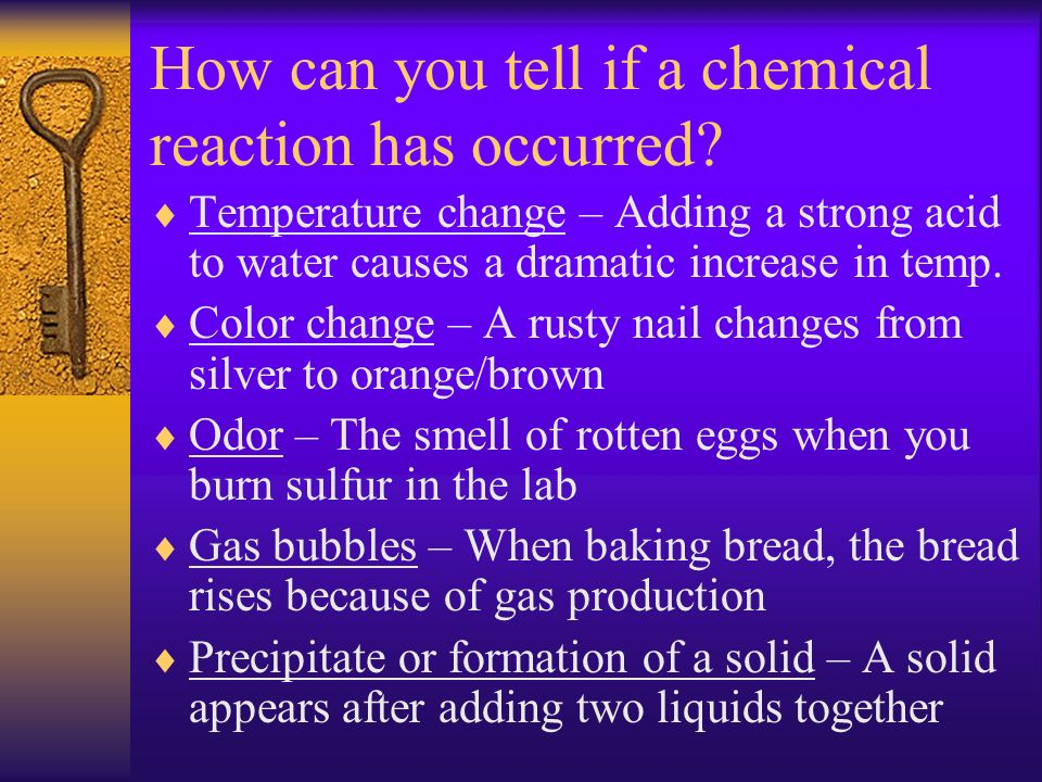 How can you tell if a chemical reaction has occurred