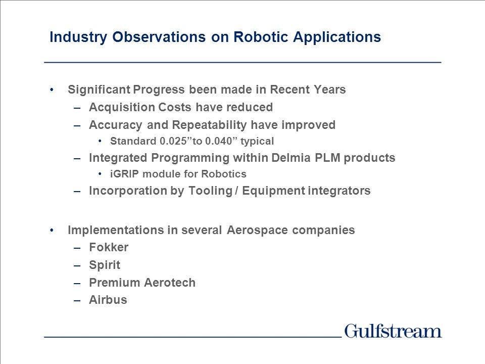 Industry Observations on Robotic Applications
