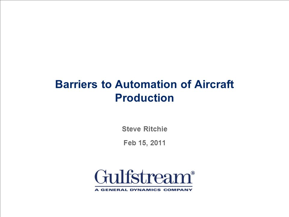 Barriers to Automation of Aircraft Production