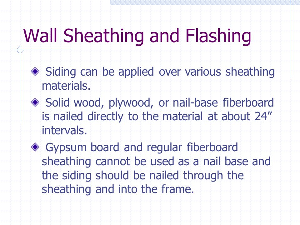 Wall Sheathing and Flashing