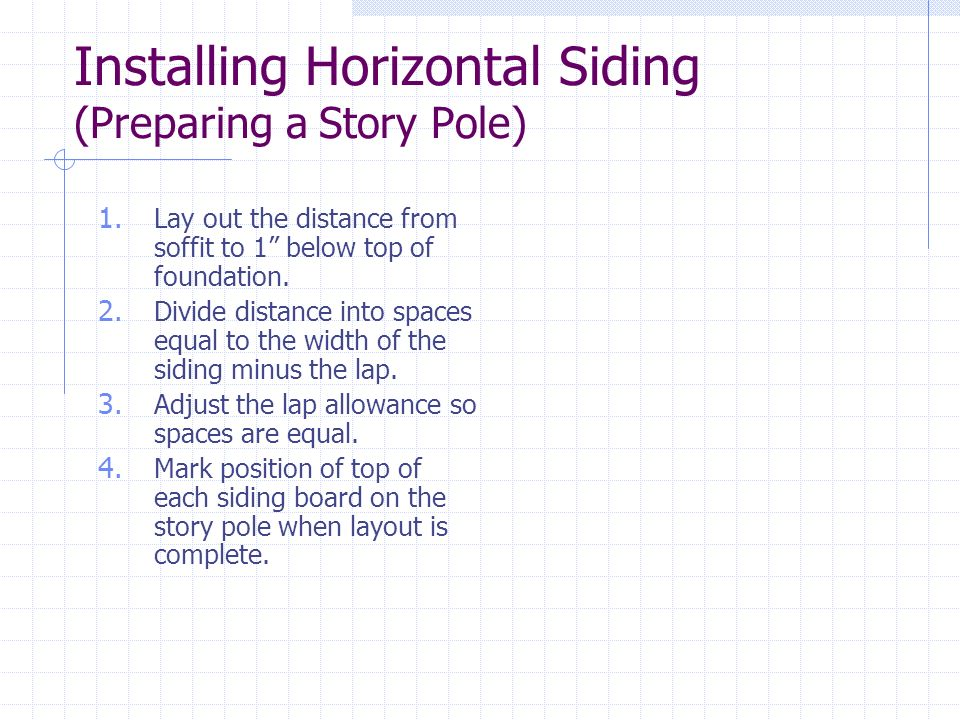 Installing Horizontal Siding (Preparing a Story Pole)