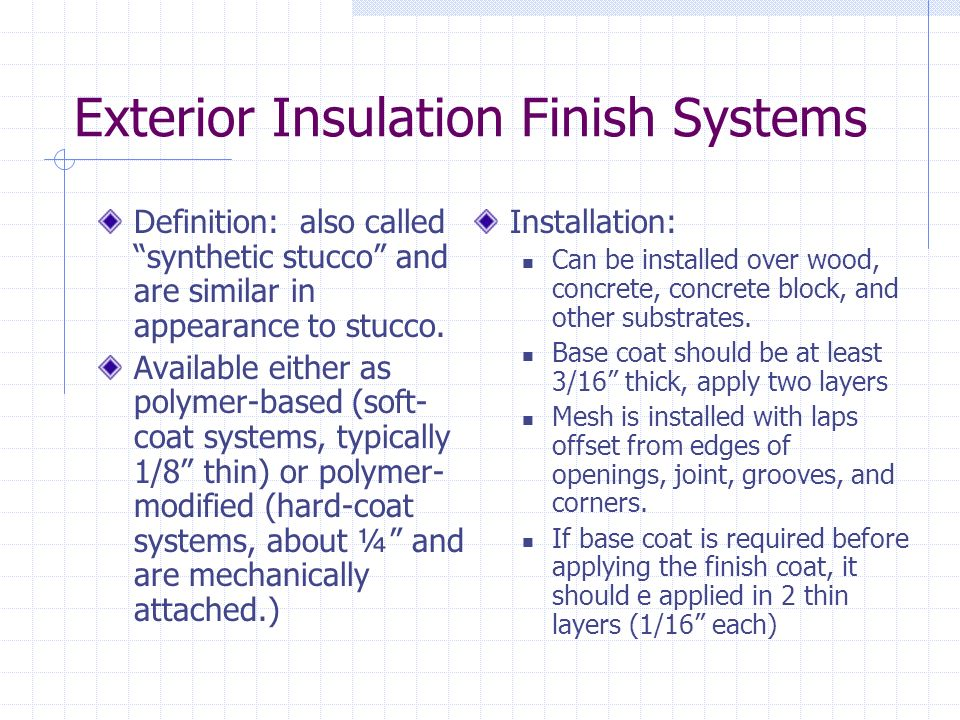 Exterior Insulation Finish Systems