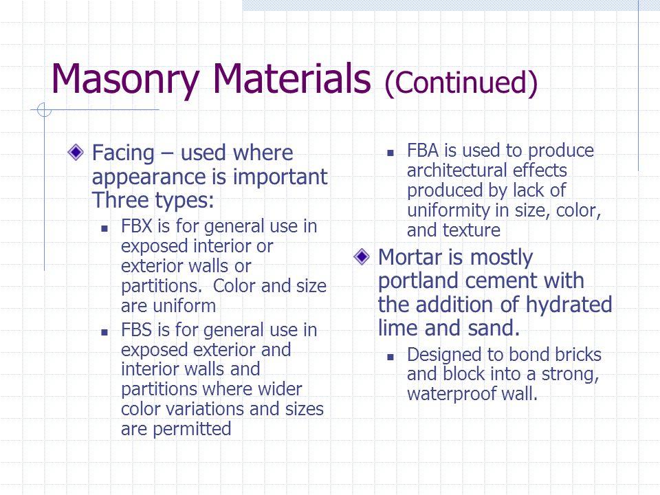 Masonry Materials (Continued)