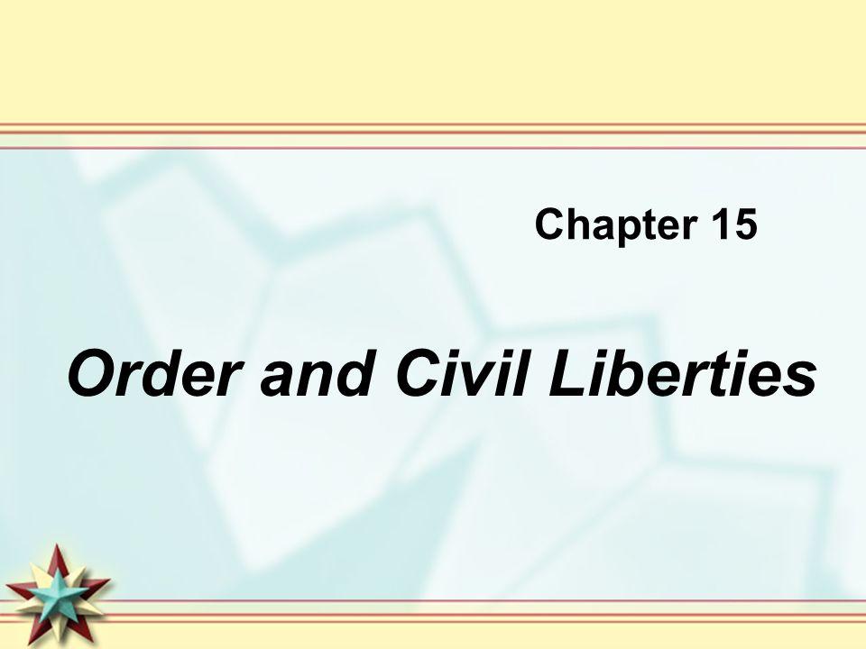 Order and Civil Liberties