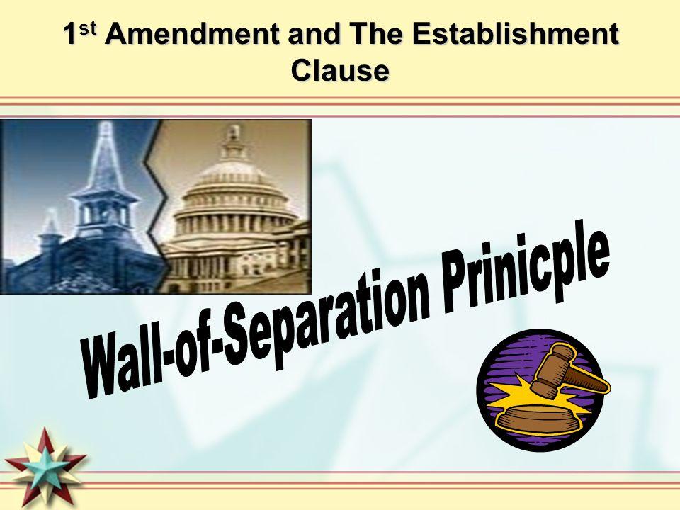 1st Amendment and The Establishment Clause