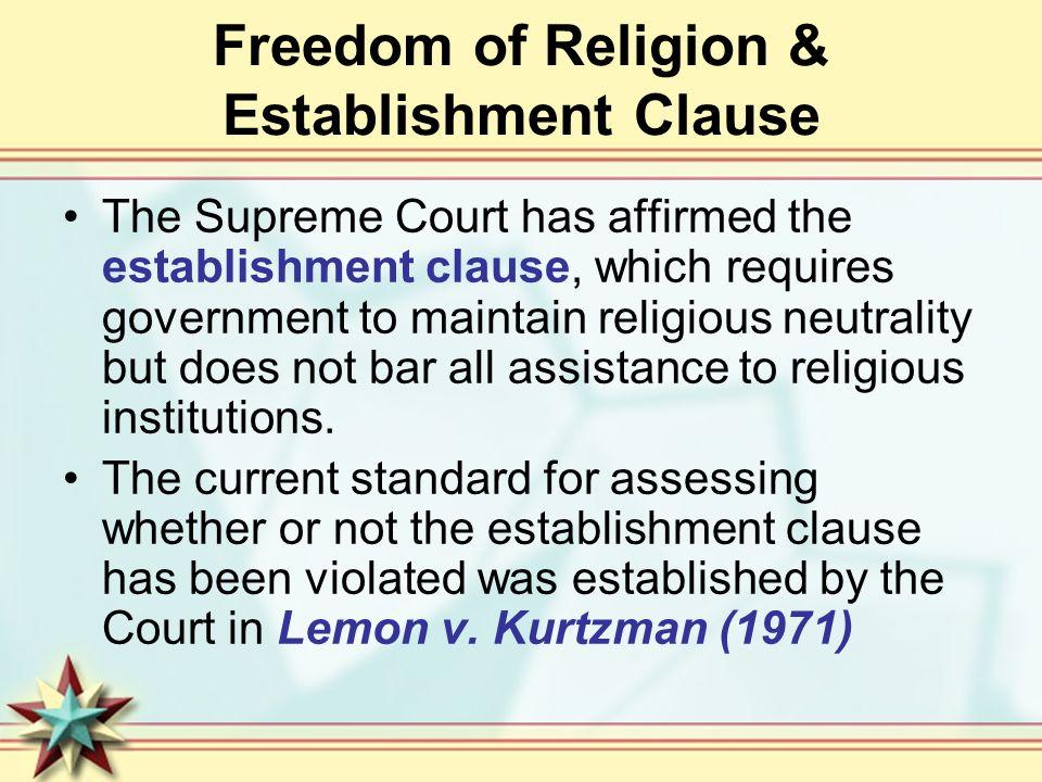 Freedom of Religion & Establishment Clause